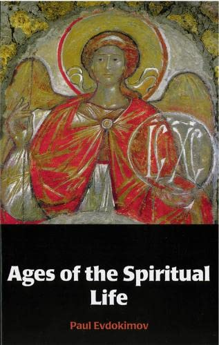 Ages of the Spiritual Life (0881411752) by Paul Evdokimov