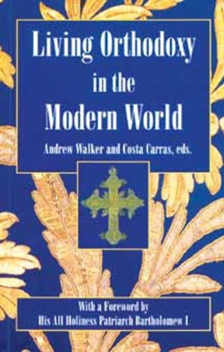 9780881412123: Living Orthodoxy: In the Modern World : Orthodox Christianity & Society
