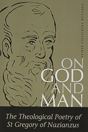 9780881412208: On God and Man: The Theological Poetry of st Gregory of Nazianzus (St. Vladimir's Seminary Press