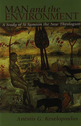 9780881412215: Man and the Environment: A Study of St. Symeon the New Theologian