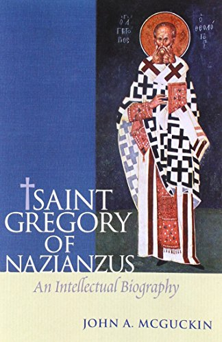 9780881412222: St Gregory of Nazianzus: An Intellectual Biography