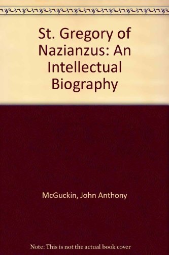 9780881412291: St. Gregory of Nazianzus: An Intellectual Biography