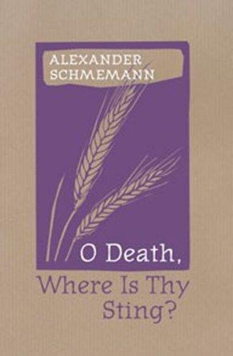 9780881412383: O Death, Where Is Thy Sting?