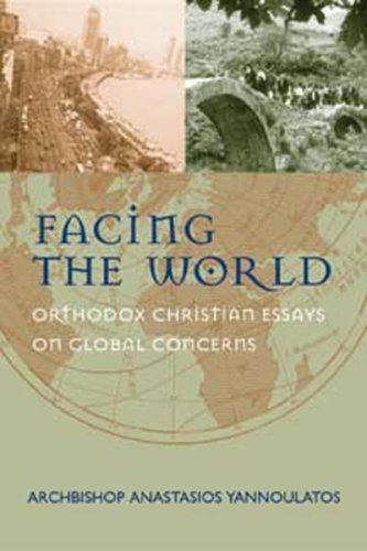 Facing the World: Orthodox Thoughts on Global: Archbishop of Albania