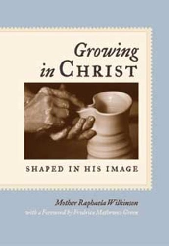 9780881412536: Growing in Christ: Shaped in His Image