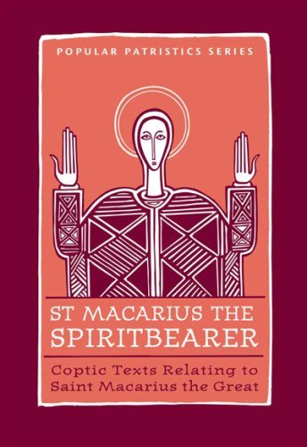 9780881412574: St. Macarius The Spirit Bearer: Coptic Texts Relating To Saint Macarius The Great (St. Vladimir's Seminary Press