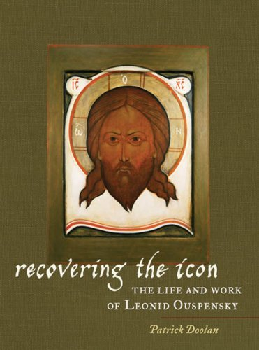 9780881412703: Recovering the Icon: The Life and Works of Leonid Ouspensky