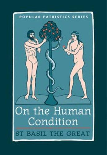 9780881412949: On the Human Condition (Popular Patristics)