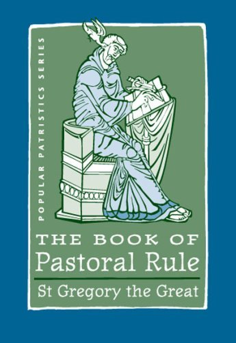 9780881413182: The Book of Pastoral Rule: St. Gregory the Great (Popular Patristics Series)