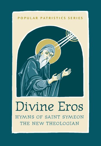 9780881413496: Divine Eros: Hymns of St. Symeon, the New Theologian (St. Vladimir's Seminary Press Popular Patristics)
