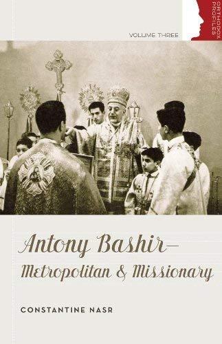 9780881414066: Antony Bashir- Metropolitan and Missionary (Orthodox Christian Profiles)