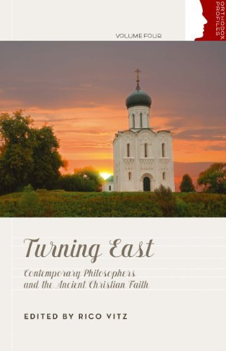 9780881414158: Turning East: Contemporary Philosophers and the Ancient Christian Faith (Orthodox Christian Profiles)