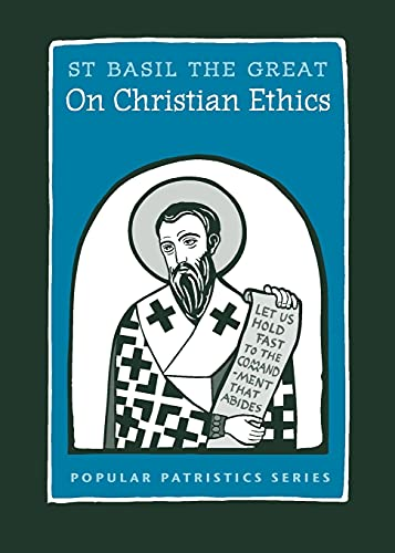 On Christian Ethics: Basil The Great,