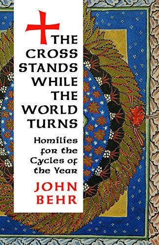 9780881414950: The Cross Stands, While the World Turns: Homilies for the Cycles of the Year