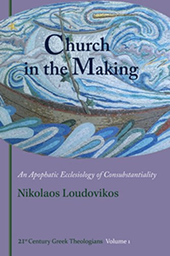 9780881415094: Church in the Making: An Apophatic Ecclesiology of Consubtantiality (21st Century Greek Theologians)