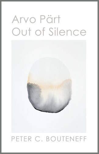 9780881415124: Arvo Pärt: Out of Silence