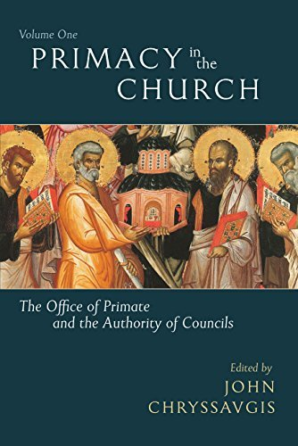 9780881415346: Primacy in the Church: The Office of Primate and the Authority of Councils (Volume 1)