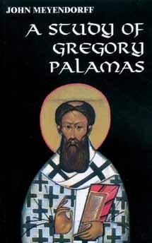 STUDY OF GREGORY PALAMAS A: MEYENDORFF JOHN