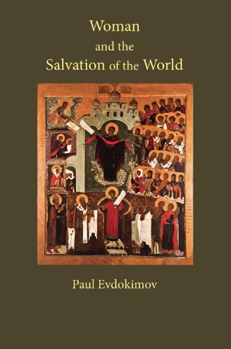 Woman and the Salvation of the World (0881418722) by Paul Evdokimov