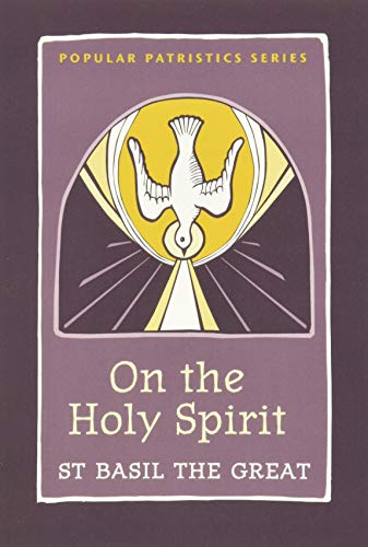 9780881418767: On the Holy Spirit: St. Basil the Great (Popular Patristics)