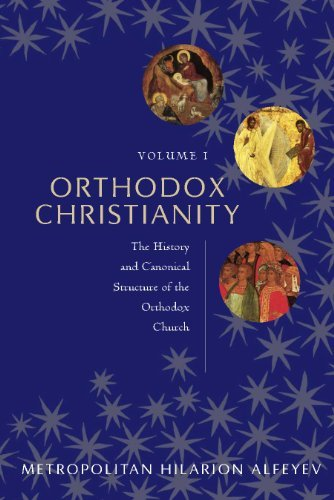 9780881418781: 1: Orthodox Christianity Volume I: The History and Canonical Structure of the Orthodox Church