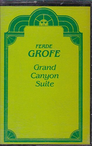 9780881422443: Grand Canyon Suite Ferde Grofe