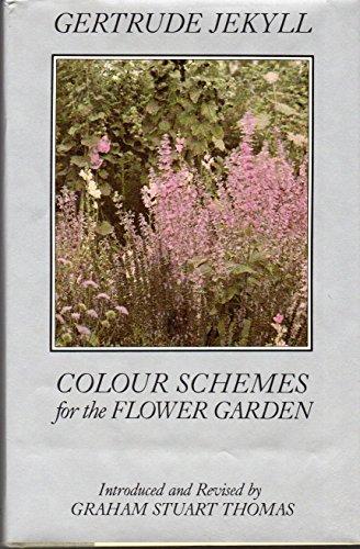 Colour Schemes for the Flower Garden: Gertrude Jekyll