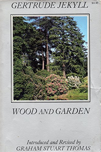Wood and Garden: Gertrude Jekyll