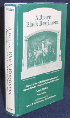 9780881431155: A Brave Black Regiment: History of the 54th Regiment of Massachusetts Volunteer Infantry 1863-1865
