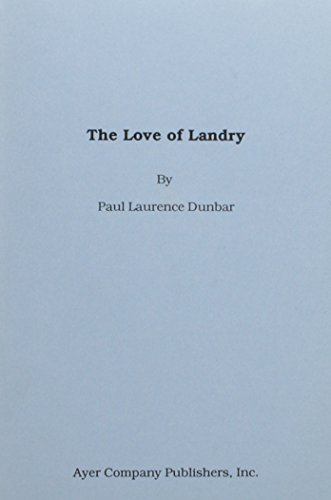 The Love of Landry (0881431265) by Paul Laurence Dunbar