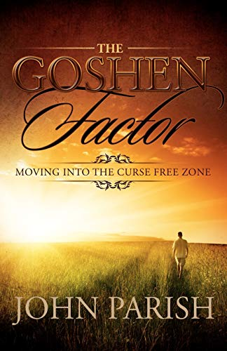 9780881442069: The Goshen Factor: Moving Into the Curse Free Zone