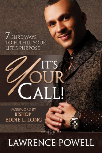 9780881442915: It's Your Call!: 7 Sure Ways to Fulfill Your Life's Purpose