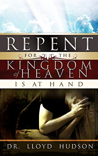 9780881442939: Repent! for the Kingdom of Heaven Is at Hand