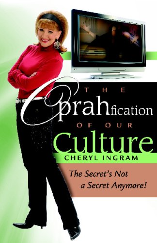 9780881443059: The Oprahfication of Our Culture: The Secret's Not a Secret Anymore!