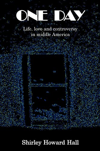9780881443448: One Day: Life, Love and Controversy in Middle America