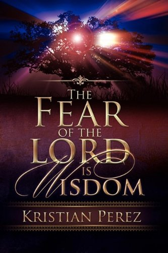 9780881443851: The Fear of the Lord is Wisdom