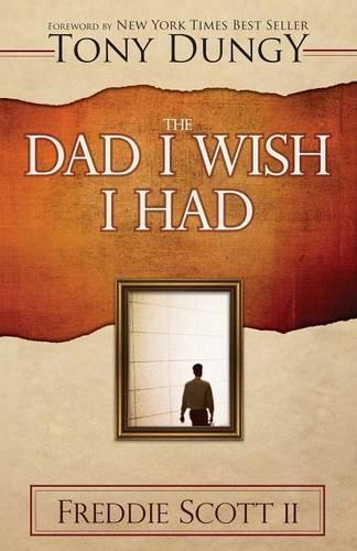 9780881444032: The Dad I Wish I Had