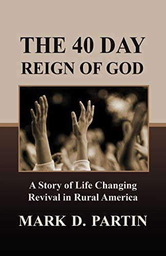 9780881444186: The 40 Day Reign of God