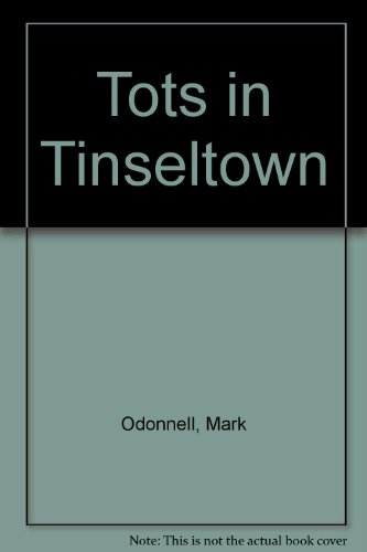 Tots in Tinseltown: O'Donnell, Mark
