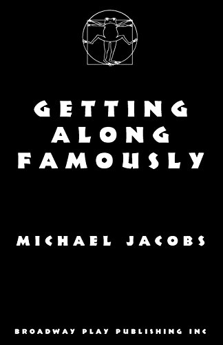 Getting Along Famously: Jacobs, Michael