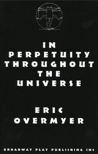 In Perpetuity Throughout the Universe: Eric Overmeyr