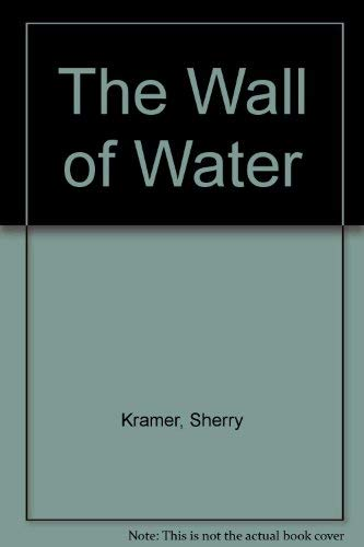 9780881450804: The Wall of Water