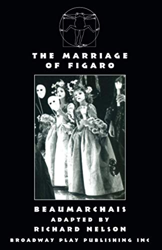 The Marriage of Figaro (0881450995) by Beaumarchais; Richard Nelson