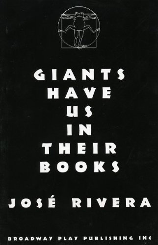 Giants Have Us In Their Books: Six Naive Plays: Rivera, Jose