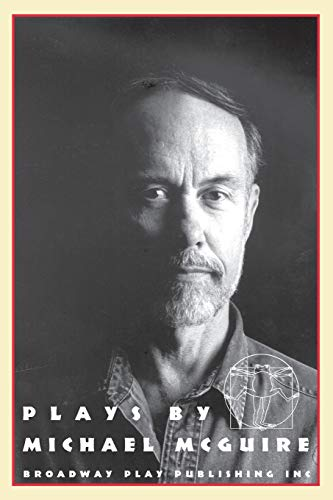 Plays by Michael McGuire (SIGNED): Michael McGuire