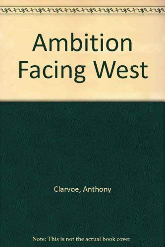 9780881451870: Ambition Facing West