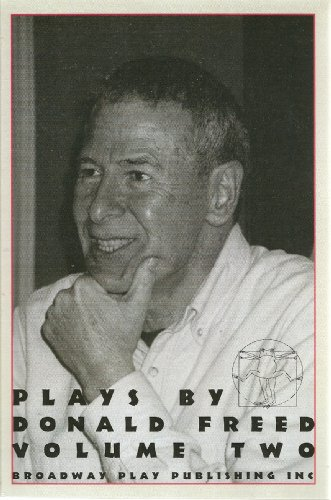 Plays By Donald Freed: Donald Freed