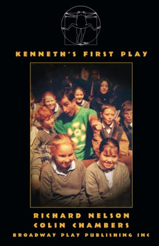 Kenneth's First Play: Richard Nelson; Colin Chambers