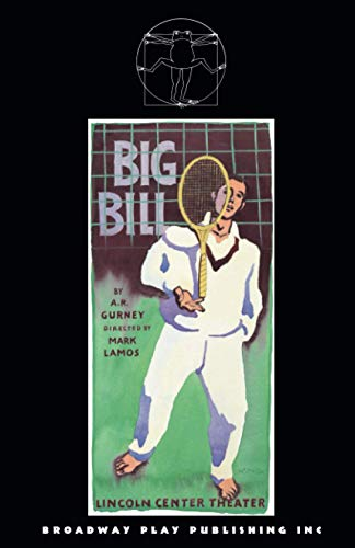 Big Bill: A. R. Gurney