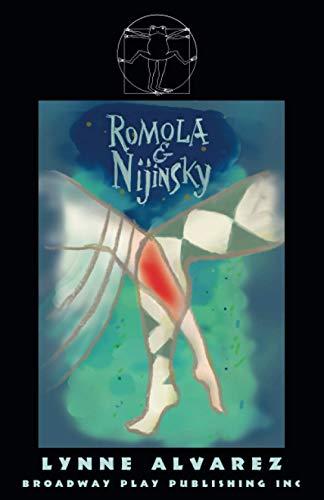 Two Marriages: Romola & Nijinsky - Drama: Lynne Alvarez